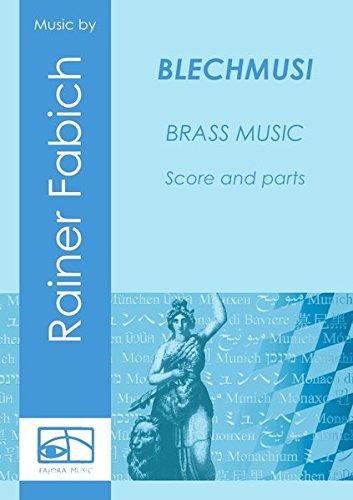 BLECHMUSI - Brass Music: Music for Munich from CD Rainer Fabich - z-minga.de, score & parts