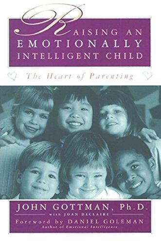Raising An Emotionally Intelligent Child Kindle Edition