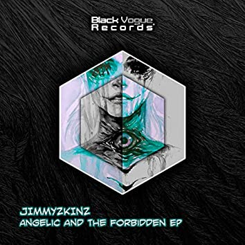 Angelic and the Forbidden EP