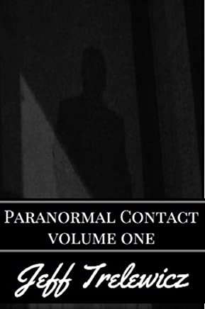 Paranormal Contact Volume 1: Phoenix