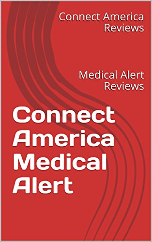 Connect America Reviews: Compare Medical Alert Reviews