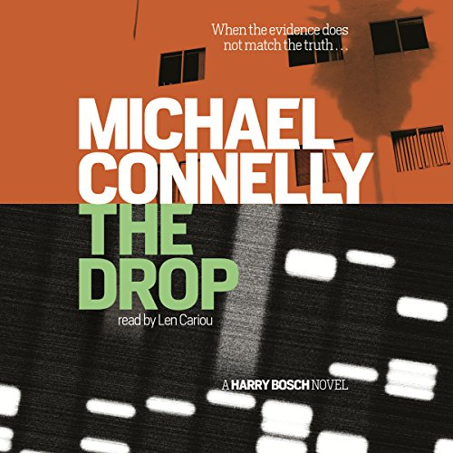 The Drop     A Harry Bosch Novel              By:                                                                                                                                 Michael Connelly                               Narrated by:                                                                                                                                 Len Cariou                      Length: 10 hrs and 51 mins     65 ratings     Overall 4.7