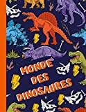 Monde des Dinosaures: Livre de coloriage avec des dinosaures pour les enfants, un merveilleux cadeau pour les plus petits de la famille.