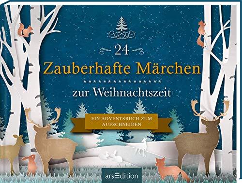 24 Zauberhafte Märchen zur Weihnachtszeit. Ein Adventsbuch zum Aufschneiden: Buch mit 24 Seiten zum Aufschneiden (Adventskalender)