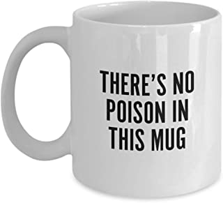 You Have Been Poisoned Mug - Funny Cup (11oz)