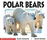 Polar Bears (Science Emergent Readers)