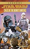 Tales of the Bounty Hunters: Star Wars Legends (Star Wars - Legends Book 3)