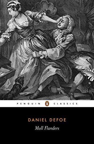 Moll Flanders: The Fortunes and Misfortunes of the Famous Moll Flanders (Penguin Classics)の詳細を見る