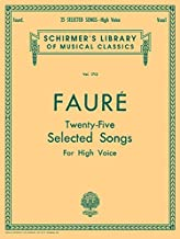 25 Selected Songs: Schirmer Library of Classics Volume 1713 High Voice
