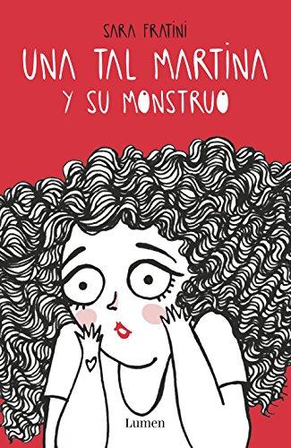 Una tal Martina y su monstruo (Spanish Edition)