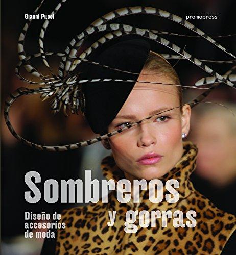 Sombreros y gorras. Diseño de accesorios de moda