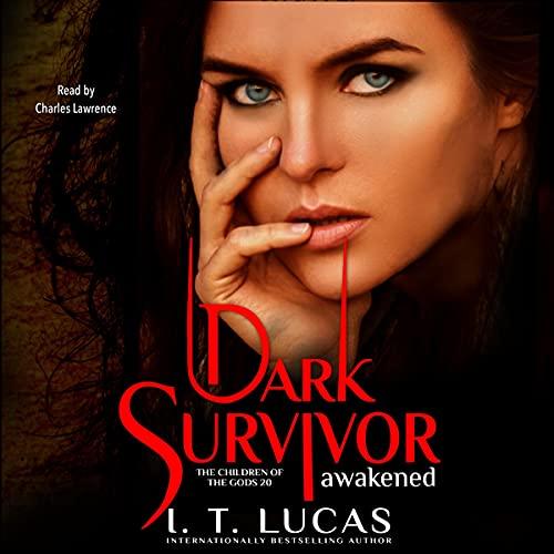 Dark Survivor Awakened Audiobook By I. T. Lucas cover art
