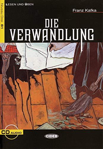 Die Verwandlung: Deutsche Lektüre für das GER-Niveau B1. Buch mit Audios online