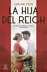 La hija del Reich par Louise Fein