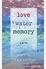 Love Water Memory Hardcover