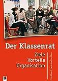 Der Klassenrat: Ziele, Vorteile, Organisation - Eva Blum