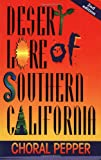 Desert Lore of Southern California