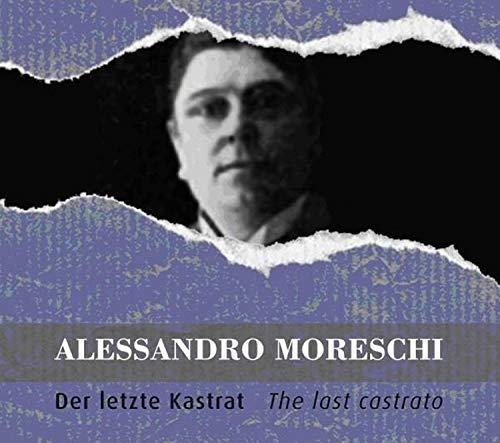 Alessandro Moreschi: Der Letzte Kastrat [VINYL] [Vinilo]
