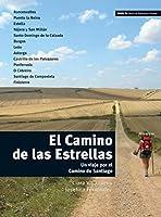 El Camino De LAS Estrellas: Libro (Nivel B1) (Spanish Edition) by CLA VILLANUEVA(2010-06-10)