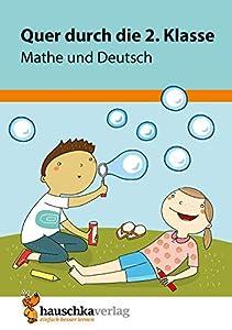Quer durch die 2. Klasse, Mathe und Deutsch - A5-Übungsblock (Lernspaß Übungsblöcke, Band 662)