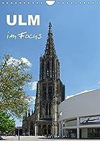 Ulm im Focus (Wandkalender 2022 DIN A4 hoch): 12 reizvolle Ansichten der Stadt (Monatskalender, 14 Seiten )