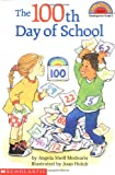 The 100th Day of School (Hello Reader. Level 2)