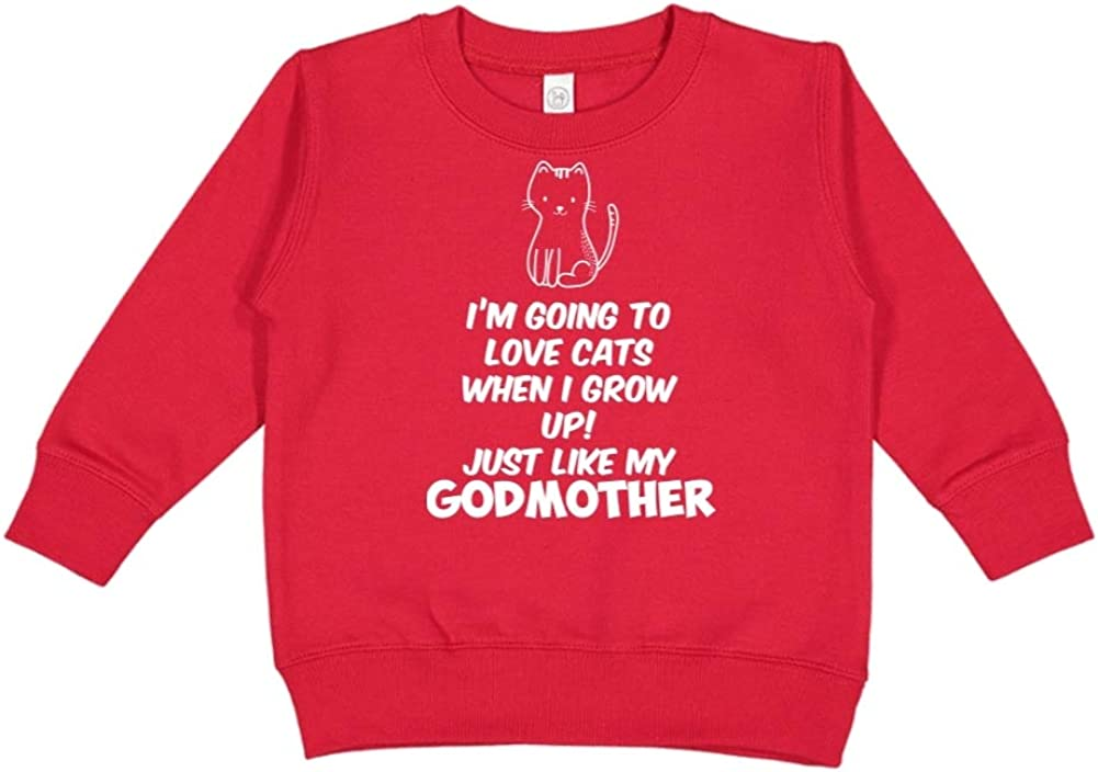 Im Going to Love Cats When I Grow Up Just Like My Godmother Toddler//Kids Sweatshirt