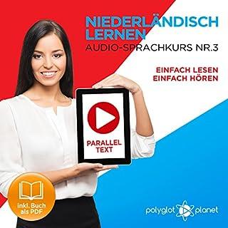 Niederländisch Lernen | Einfach Lesen | Einfach Hören | Niederländisch Paralleltext - Audio-Sprachkurs Nr. 3 Titelbild