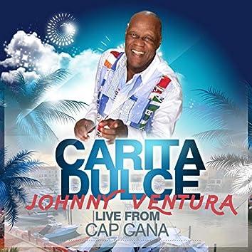 Carita Dulce (LIVE FROM CAP CANA)