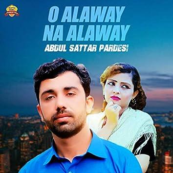 O Alaway Na Alaway - Single