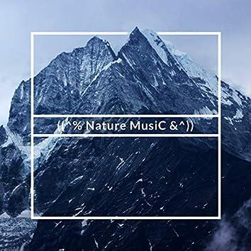 ((^% Nature MusiC &^))