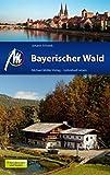 Bayerischer Wald: Reiseführer mit vielen praktischen Tipps.