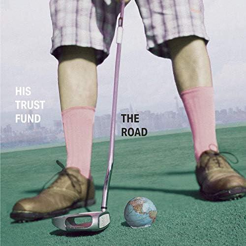 His Trust Fund