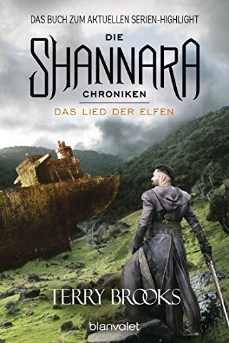 Die Shannara-Chroniken 3 - Das Lied der Elfen: Roman