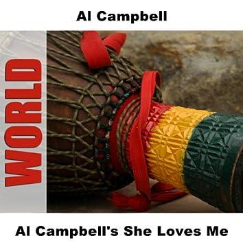 Al Campbell's She Loves Me