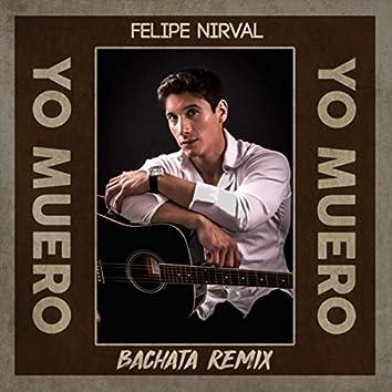 Yo Muero (Bachata Remix)