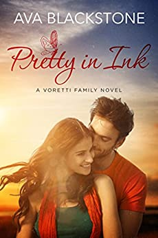 Pretty in Ink (Voretti Family Book 3) by [Ava Blackstone]