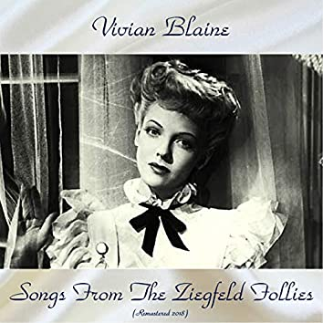 Songs From The Ziegfeld Follies (Remastered 2018)