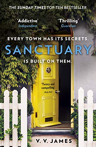 Sanctuary: You'll be shocked by the ending to 2020's most addictive thriller (English Edition)