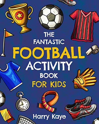 The Fantastic Football Activity Book for Kids