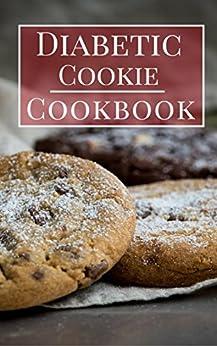 Diabetic Cookie Cookbook: Delicious Diabetic Cookie And Baking Recipes (Diabetic Cooking Book 2) by [Jason Anderson]