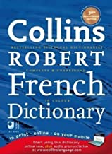 Collins Robert French Dictionary: with free online access (Collins Complete and Unabridged) 30th (thirtieth) Anniversary Eig Edition published by Collins (2008)