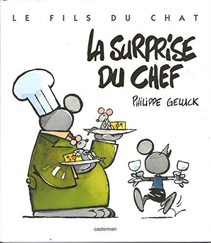 Le Fils du Chat, tome 7 : La surprise du chef