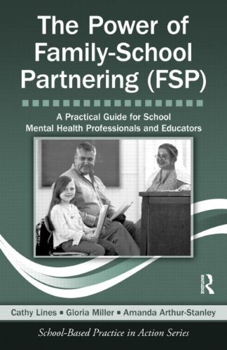 The Power of Family-School Partnering (FSP): A Practical...