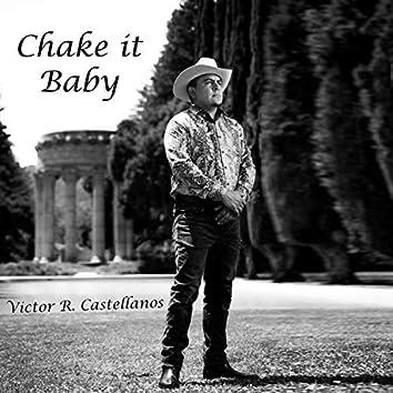 Chake it Baby
