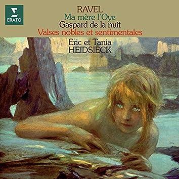 Ravel: Ma mère l'Oye, Gaspard de la nuit & Valses nobles et sentimentales