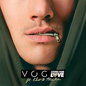 Lying for Love (feat. Kho, Ana Ka)