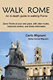 Walk Rome: An In-Depth Guide to Walking Rome (1)