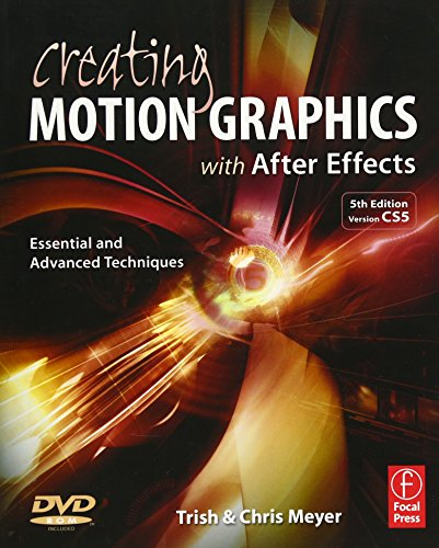 Creating Motion Graphics with After Effects: Essential...