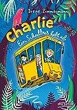 Charlie – Ein Schulbus hebt ab von Irene Zimmermann
